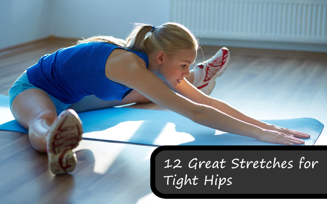 12 Great Stretches for Tight Hip Flexors